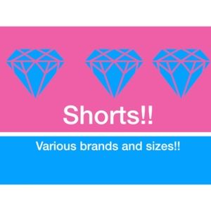 *LISTED BY SIZE* Shorts in all styles and sizes!